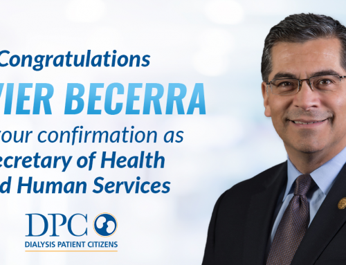Statement of Dialysis Patient Citizens on Confirmation of Xavier Becerra as Secretary of Health and Human Services